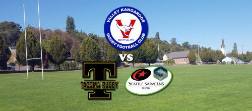 Valley Kangaroos vs Tacoma Nomads & Seattle Saracens @ Portland Avenue Park | Tacoma | Washington | United States